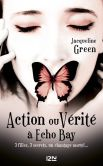 Book Cover Image. Title: Action ou v�rit� � Echo Bay, Author: Jacqueline GREEN