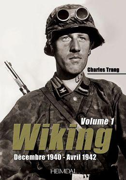 Wiking (vol. 1): Decembre 1940 - Avril 1942