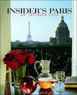 Insider's Paris: An Intimate Tour