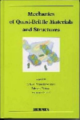 Mechanics of Quasi-Brittle Materials and Structures