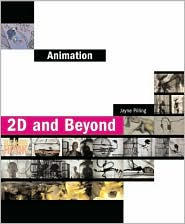 Animation: 2-D and Beyond