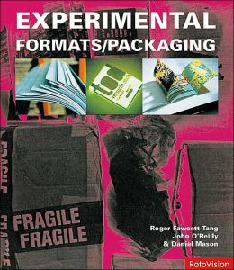 Experimental Formats and Packaging: Creative Solutions for Inspiring Graphic Design