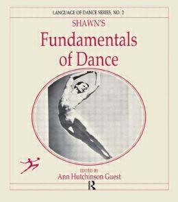 Shawn's Fundamentals of Dance