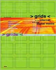 Grids for the Internet and Other Digital Media