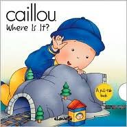 Caillou Where Is It?
