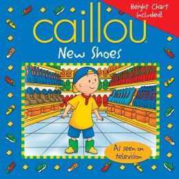 Caillou: New Shoes