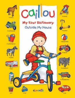 Caillou: Outside My House