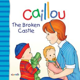 Caillou: The Broken Castle