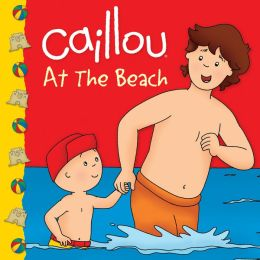 Caillou: At the Beach