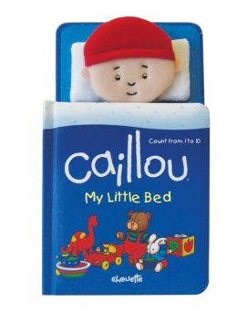 Caillou: My Little Bed