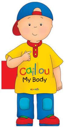Caillou: My Body