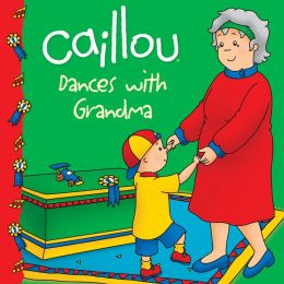 Caillou Dances with Grandma