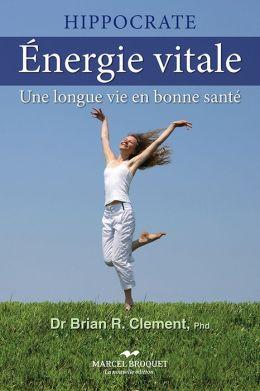Énergie vitale: Une longue vie en bonne santé