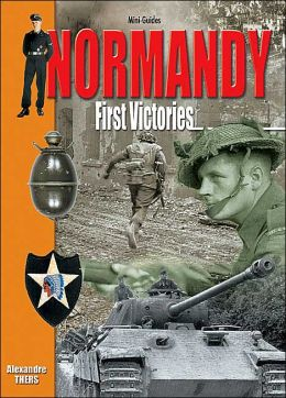 Normandy: First Victories