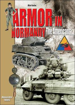 Armor in Normandy the Americans