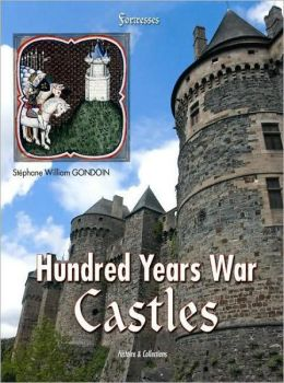 French Castles of 100 Years War