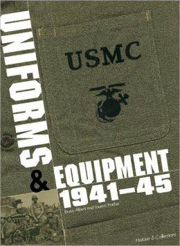 Marine Corps Uniforms and Equipment 1941-45
