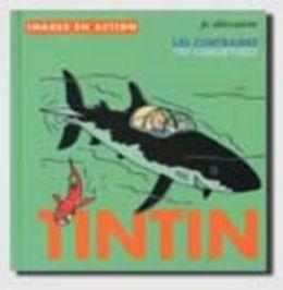 Tintin: Je Decouvre Les Contraires