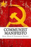 Book Cover Image. Title: Communist Manifesto, Author: Karl Marx