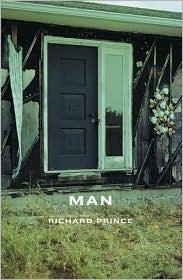 Richard Prince: Man