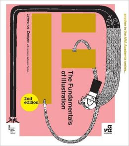 The Fundamentals of Illustration (Second Edition)