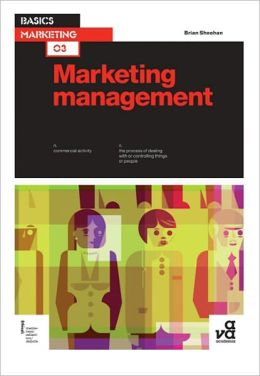 Basics Marketing: Marketing Management