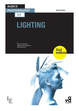 Basics Photography 02: Lighting 2nd Edition