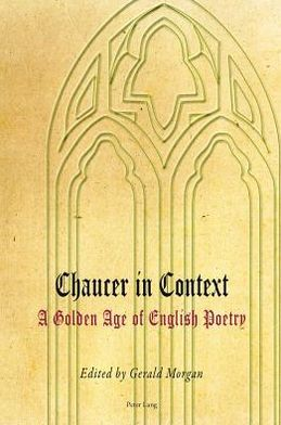 Chaucer in Context: A Golden Age of English Poetry
