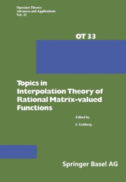 Topics in Interpolation Theory of Rational Matrix-valued Functions