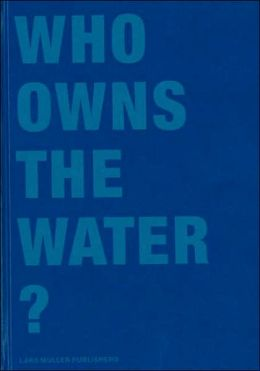 Who Owns the Water?