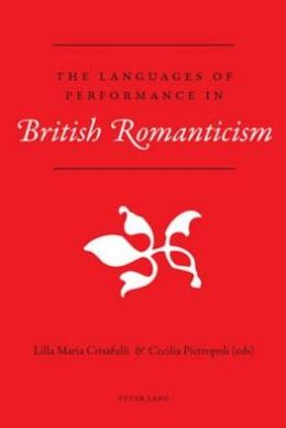 The Languages of Perfomance in British Romanticism