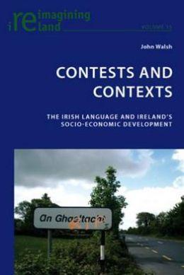 Contests and Contexts : The Irish Language and Ireland's Socio-Economic Development