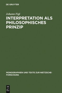 Interpretation ALS Philosophisches Prinzip