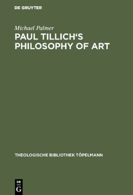 Paul Tillich's Philosophy of Art