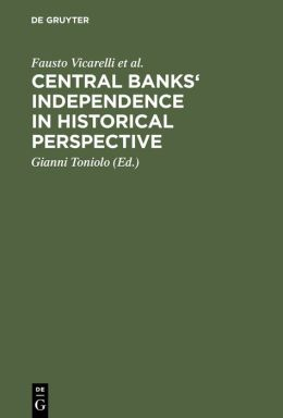 Central Bank's Independence in Historical Perspective