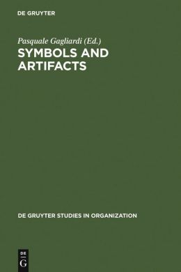 Symbols and Artifacts: Views of the Corporate Landscape