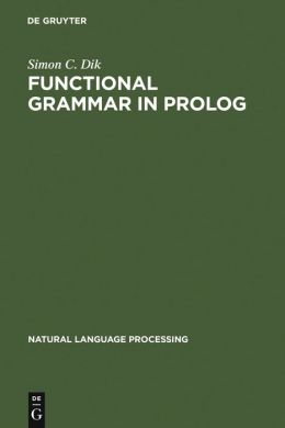 Functional Grammar in Prolog: An Integrated Implementation for English, French and Dutch
