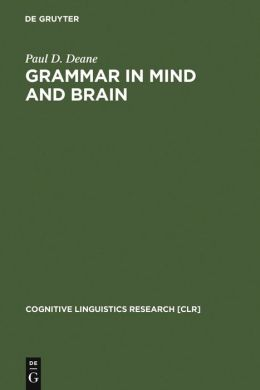 Grammar in Mind and Brain: Explorations in Cognitive Syntax