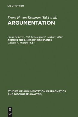 Argumentation,Proceedings of the First International Conference on Argumentation,across the Lines of Disciplines