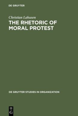 Rhetoric of Moral Protest: Public Campaigns, Celebrity Endorsement, and Political Mobilization
