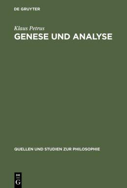Genese und Analyse: Logik, Rhetorik, und Hermeneutik im 17. und 18. Jahrhundert