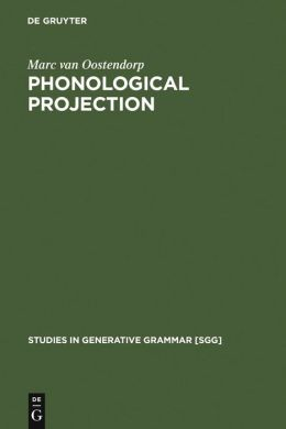 Phonological Projection: A Theory of Feature Content and Prosodic Structure