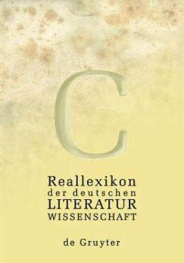 Reallexikon der Deutschen Literaturwissenschaft: Neubearbeitung des Reallexikons der Deutschen Literaturgeschichte
