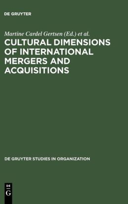 Cultural Dimensions of International Mergers and Acquisitions