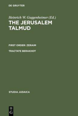 The Jerusalem Talmud: Talmud Yerushalmi