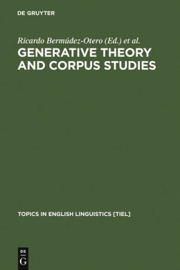 Generative Theory and Corpus Studies: A Dialogue from 10 I CEHL