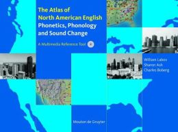 Atlas of North American English: Phonetics, Phonology and Sound Change