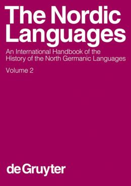 Nordic Languages: An International Handbook of the History of the North Germanic Languages