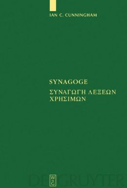 Synagoge: Texts of the Original Version and of Ms. B