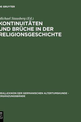 Kontinuitaten und Bruche in der Religionsgeschichte: Festschrift fur Anders Hultgard zum 65. Geburtstag Am 23. Dezember